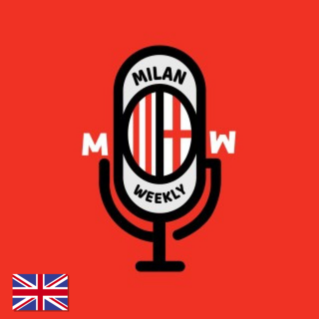 Milan Weekly Podcast